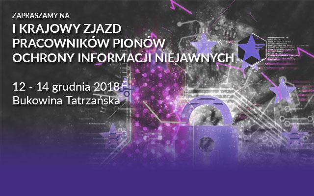 I Krajowy Zjazd Pracowników Pionów Ochrony Informacji Niejawnych organizowany