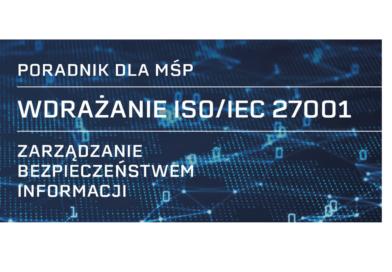 Poradnik dla MŚP. Wdrażanie ISO/IEC 27001