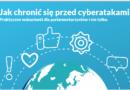 Jak chronić się przed cyberatakami?